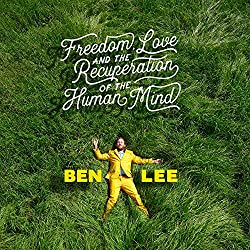 Freedom, Love And The Recuperation Of The Human Mind [LP]