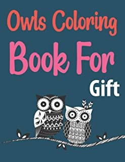 Owls Coloring Book For Gift: Groovy Owls Coloring Book