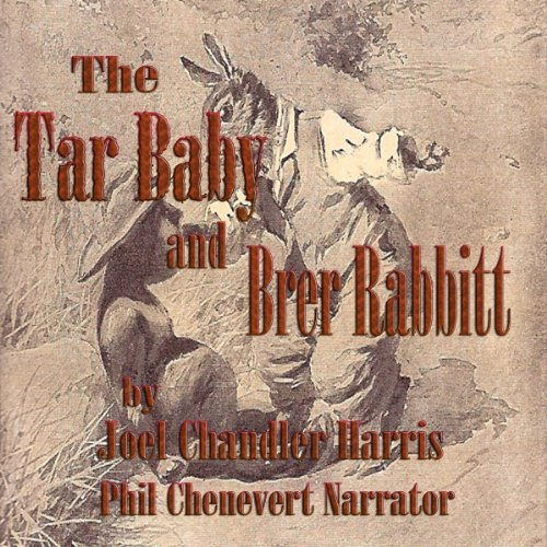 The Tar Baby and Brer Rabbit (Uncle Remus and Brer Rabbit) audiobook cover art