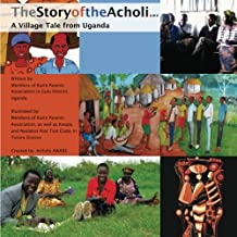 The Story of the Acholi - A Village Tale from Uganda