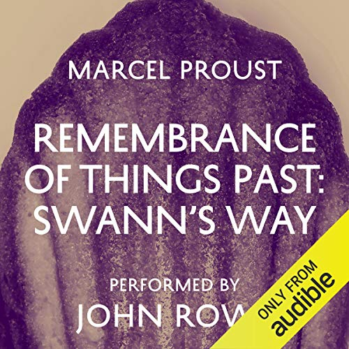Remembrance of Things Past Audiobook By Marcel Proust, Scott Moncrieff - translator cover art
