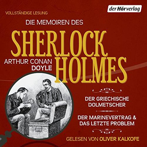 Der griechische Dolmetscher / Der Flottenvertrag / Das letzte Problem (Die Memoiren des Sherlock Holmes) Titelbild