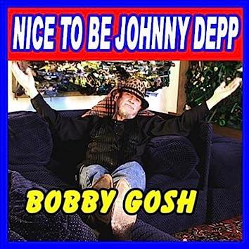 Nice To Be Johnny Depp