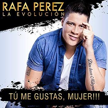 Tú Me Gustas, Mujer!!! - Single