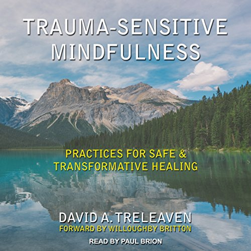 Trauma-Sensitive Mindfulness audiobook cover art