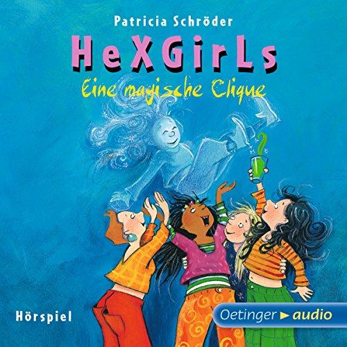 Eine magische Clique     Hexgirls 1              Autor:                                                                                                                                 Patricia Schröder                               Sprecher:                                                                                                                                 Maike Kühl,                                                                                        Katharina Heusler,                                                                                        Lea Scheuvens,                   und andere                 Spieldauer: 1 Std. und 13 Min.     3 Bewertungen     Gesamt 4,7