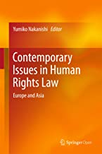 Contemporary Issues in Human Rights Law: Europe and Asia (English Edition)