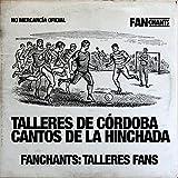 Talleres de Córdoba Cantos de la Hinchada