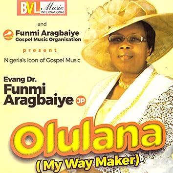 Olulana (My Way Maker)