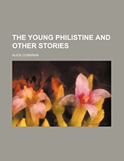 The Young Philistine and Other Stories