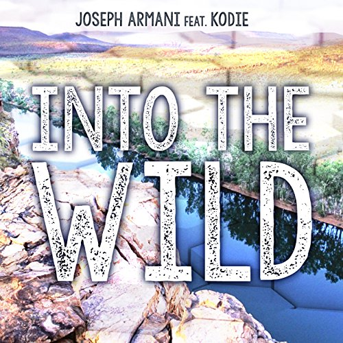 Into the Wild (feat. Kodie) [Instrumental Mix]