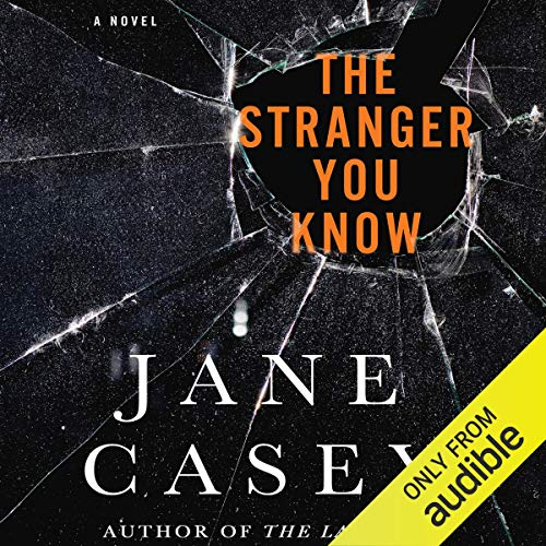 The Stranger You Know Audiobook By Jane Casey cover art