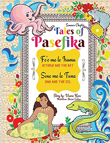 Tales of Pasefika - Octopus and the Rat, Sina and the Eel