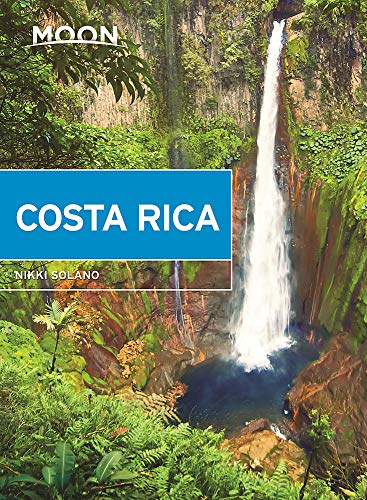 Moon Costa Rica (First Edition) (Moon Travel Guides) [Idioma Inglés]