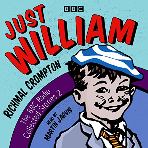 Just William: A Second BBC Radio Collection cover art