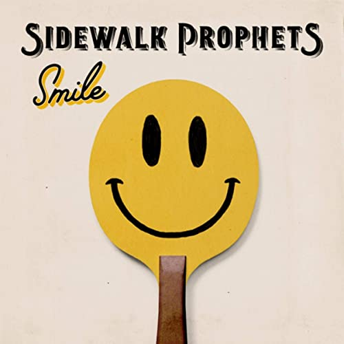Image result for smile sidewalk prophets