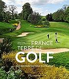 France, terre de golf (Sports et autres loisirs)
