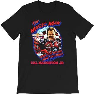 The Magic Man Cal Naughton Jr Talledega Nights Ricky Bobby Movie Vintage Graphics Gift for Men Women Girl Unisex T-Shirt