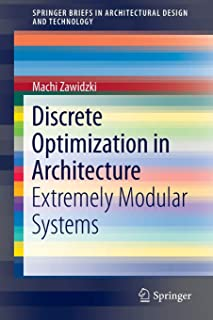 Discrete Optimization in Architecture: Extremely Modular Systems