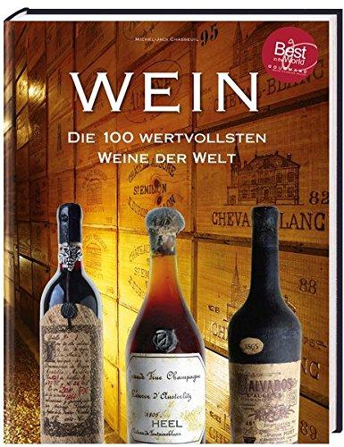 Wein: Die 100 wertvollsten Weine der Welt