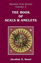 The Book of Seals & Amulets