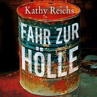 Fahr zur Hölle     Tempe Brennan 14              De :                                                                                                                                 Kathy Reichs                               Lu par :                                                                                                                                 Ranja Bonalana                      Durée : 8 h et 17 min     Pas de notations     Global 0,0