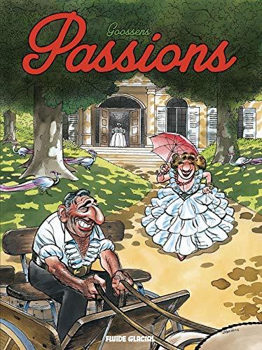 Georges et Louis romanciers - Tome 07 - Passions