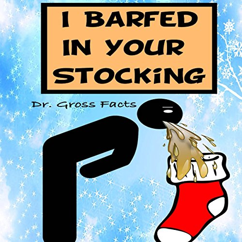 I Barfed in Your Stocking cover art