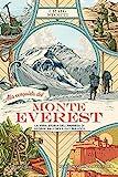 Alla conquista del Monte Everest. La vera storia dell'impresa di George Mallory e Guy Bullock