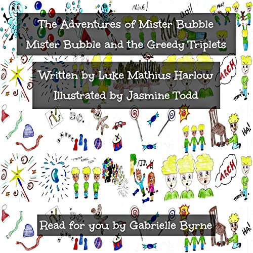 The Adventures of Mister Bubble: Mister Bubble and the Greedy Triplets cover art