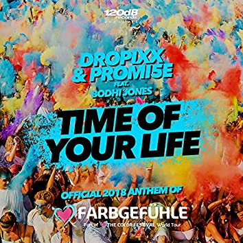Time of Your Life [Farbgefühle Tour Anthem 2018]