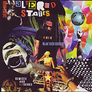 Altered States Blak Tech Society (Remixes And Rethinks)
