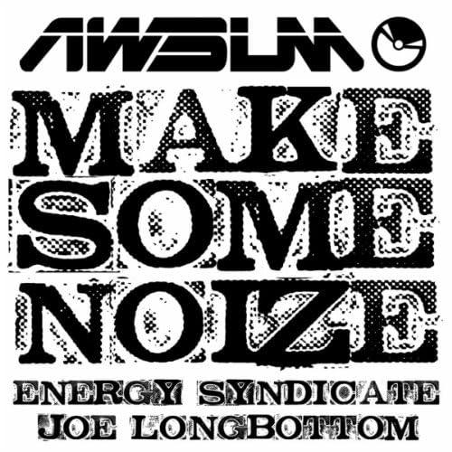 Energy Syndicate & Joe Longbottom