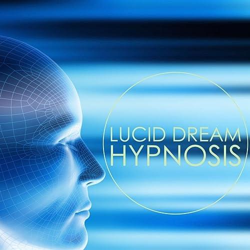 Lucid Dream Hypnosis - Deep Meditation Music & Lucid Dreaming Music