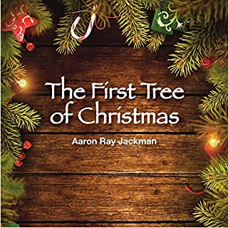 The First Tree of Christmas audiobook cover art