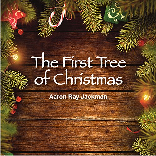 The First Tree of Christmas  By  cover art
