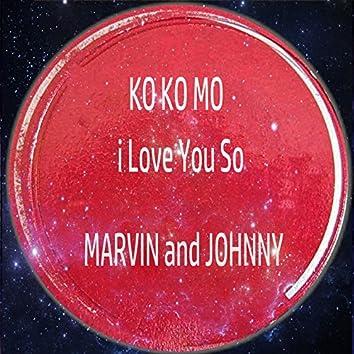 KO KO Mo (I Love You So)