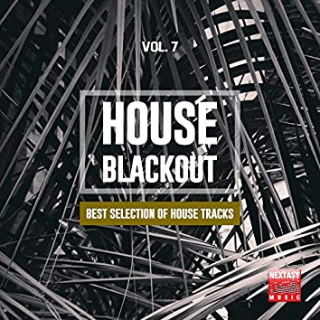 House Blackout, Vol. 7 (Best Selection Of House Tracks)