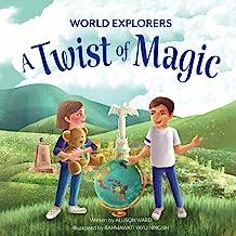 A Twist of Magic (World Explorers)