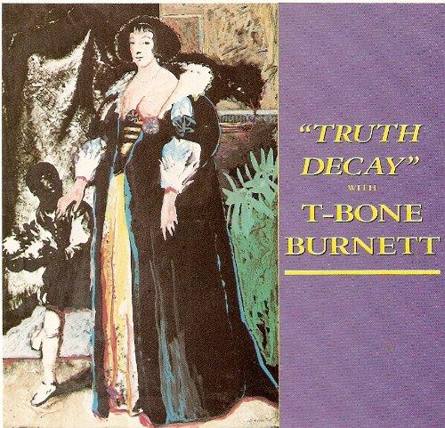 """Truth Decay"" with T-Bone Burnett"