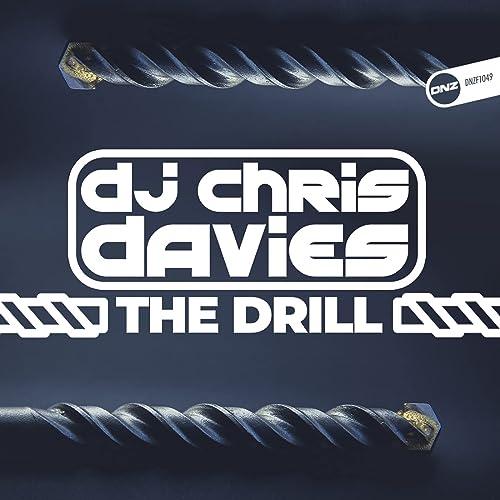 DJ Chris Davies - The Drill