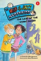 The Case of the Stinky Socks (Milo and Jazz Mysteries)