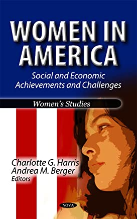 Women in America: Social and Economic Achievements and Challenges