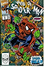 Web of Spider-Man #70 : A Hulk By Any Other Name (Marvel Comics)