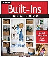 Taunton's Built-Ins Idea Book (Taunton's Idea Book Series)
