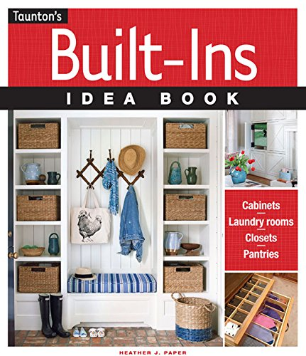 Built-Ins Idea Book (Taunton's Idea Book Series)