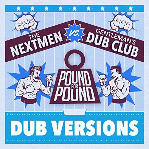 The Nextmen & Gentleman's Dub Club
