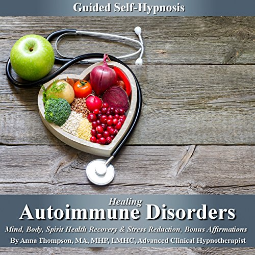 Healing Autoimmune Disorders Guided Self-Hypnosis audiobook cover art