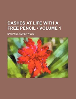 Dashes at Life with a Free Pencil (Volume 1)