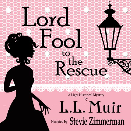 Lord Fool to the Rescue audiobook cover art